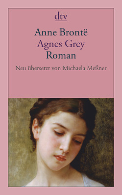 Agnes Grey von Brontë,  Anne, Meßner,  Michaela