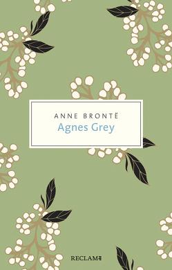 Agnes Grey von Brontë,  Anne, Kuhn-Werner,  Stefanie