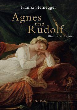 Agnes und Rudolf von Steinegger,  Hanna