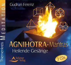 Agnihotra-Mantras von Ferenz,  Gudrun