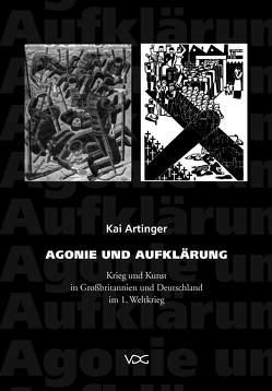 Agonie und Aufklärung von Artinger,  Kai