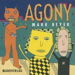 Agony von Abmeier,  A, Becker,  Uli, Beyer,  Mark