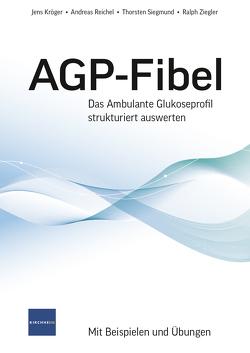 AGP-Fibel von Kröger,  Jens, Reichel,  Andreas, Siegmund,  Thorsten, Trinschek,  Bettina, Ziegler,  Ralph