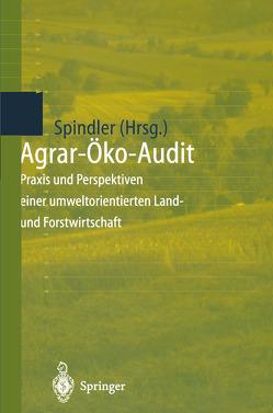 Agrar-Öko-Audit von Spindler,  Edmund A.