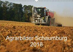 Agrarbilder Schaumburg 2018 (Wandkalender 2018 DIN A3 quer) von Witt,  Simon