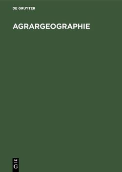 Agrargeographie von Andreae,  Bernd