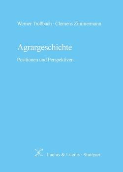 Agrargeschichte von Trossbach,  Werner, Zimmermann,  Clemens