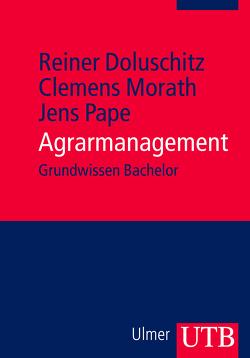Agrarmanagement von Doluschitz,  Reiner, Morath,  Clemens, Pape,  Jens