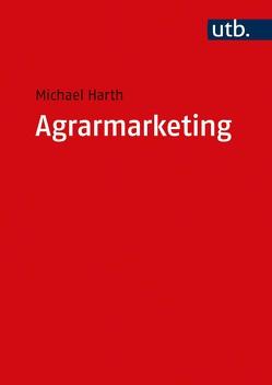 Agrarmarketing von Harth,  Michael