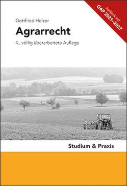 Agrarrecht von Holzer,  Gottfried