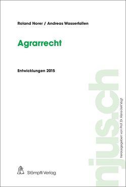 Agrarrecht von Norer,  Roland, Vogt,  Hans-Ueli, Wasserfallen,  Andreas