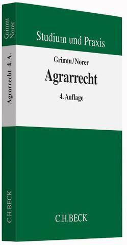 Agrarrecht von Grimm,  Christian, Norer,  Roland