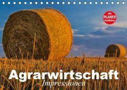 Agrarwirtschaft. Impressionen (Tischkalender 2019 DIN A5 quer)