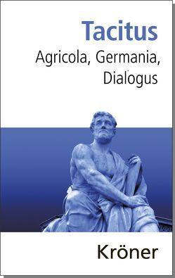 Agricola, Germania, Dialogus von Büchner,  Karl, Tacitus, Thorsten,  Fögen