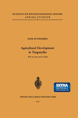 Agricultural Development in Tanganyika von Ruthenberg,  H.