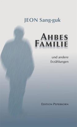Ahbes Familie von Jeon,  Sang-Guk, Kim,  Edeltrud, Kim,  Sun-Hi