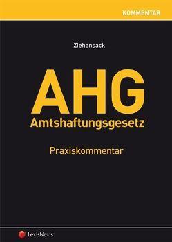AHG – Amtshaftungsgesetz von Ziehensack,  Helmut