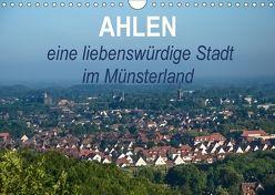 Ahlen eine liebenswürdige Stadt im Münsterland (Wandkalender 2018 DIN A4 quer) von Drews,  Marianne