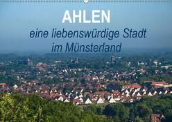 Ahlen eine liebenswürdige Stadt im Münsterland (Wandkalender 2019 DIN A2 quer) von Drews,  Marianne