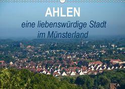 Ahlen eine liebenswürdige Stadt im Münsterland (Wandkalender 2019 DIN A3 quer) von Drews,  Marianne