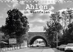 Ahlen in Westfalen Jenseits vom Bahndamm (Tischkalender 2018 DIN A5 quer) von Drews,  Marianne