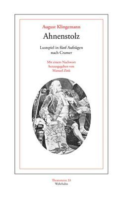 Ahnenstolz von Klingemann,  August, Zink,  Manuel