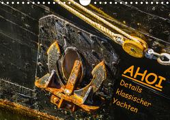 AHOI Details klassischer Yachten (Wandkalender 2020 DIN A4 quer) von Jäck,  Lutz