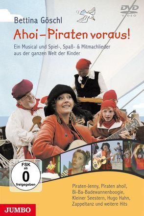 Ahoi – Piraten voraus! von Göschl,  Bettina