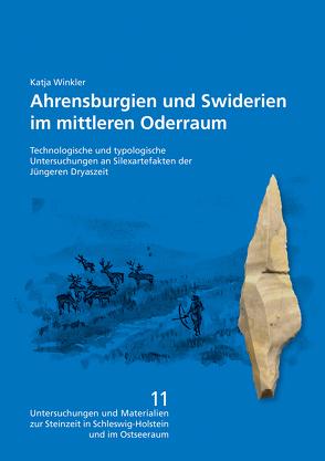 Ahrensburgien und Swiderien im mittleren Oderraum von Hartz,  Sönke, Lübke,  Harald, Schoppen,  Franz, Winkler,  Katja
