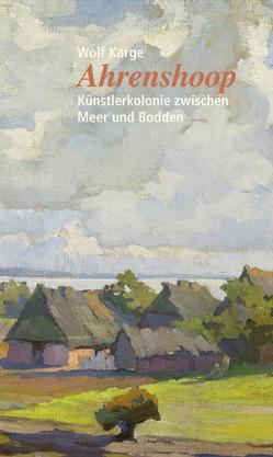 Ahrenshoop von Karge,  Wolf