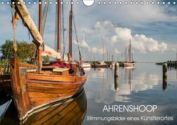 Ahrenshoop – Stimmungsbilder eines Künstlerortes (Wandkalender 2019 DIN A4 quer) von Lueftner,  Juergen