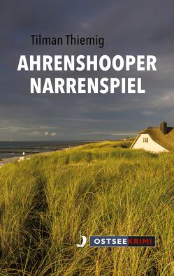 Ahrenshooper Narrenspiel von Thiemig,  Tilman
