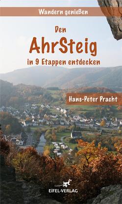 Ahrsteig von Pracht,  Hans-Peter
