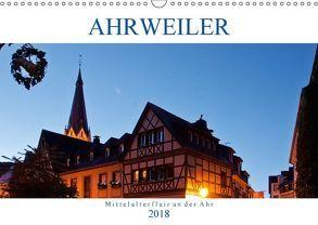 Ahrweiler – Mittelalterflair an der Ahr (Wandkalender 2018 DIN A3 quer) von boeTtchEr,  U