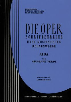 Aida von Cornelissen,  Thilo, Stoverock,  Dietrich, Verdi,  Giuseppe