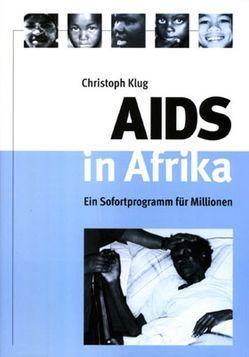 AIDS in Afrika von Klug,  Christoph