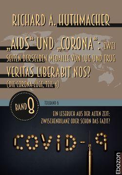 """""""Aids"""" und """"Corona"""": Zwei Seiten derselben Medaille von Lug und Trug (Teilband 6) von Huthmacher,  Richard A."""