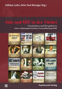 Aids und HIV in der Türkei von Bänziger,  Peter-Paul, Busch,  Ulrike, Çetin,  Zülfukar, Stumpe,  Harald, Voß,  Heinz-Jürgen, Weller,  Konrad