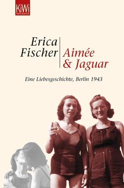Aimée und Jaguar von Fischer,  Erica