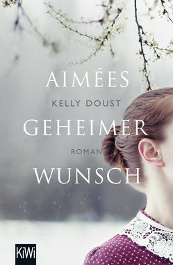 Aimées geheimer Wunsch von Doust,  Kelly, Röser,  Cornelia