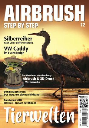 Airbrush Step by Step 72 von Belviso,  Silvia, Delaunoy,  Maithe, Hassler,  Katja, Hassler,  Roger, Osinska,  Elzbieta, Schmidt,  Holger, Sullivan,  Daniel