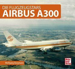 Airbus A300 von Borgmann,  Wolfgang
