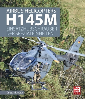 Airbus Helicopters H145M von Rastätter,  Christian