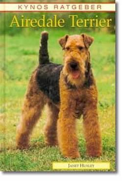 Airedale Terrier von Fleig,  Dieter, Fleig,  Helga, Huxley,  Janet