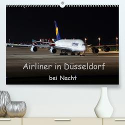 Airliner in Düsseldorf bei Nacht(Premium, hochwertiger DIN A2 Wandkalender 2020, Kunstdruck in Hochglanz) von Spoddig,  Rainer