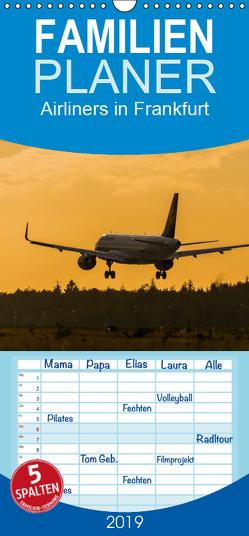 Airliners in Frankfurt – Familienplaner hoch (Wandkalender 2019 , 21 cm x 45 cm, hoch) von Wenk,  Marcel