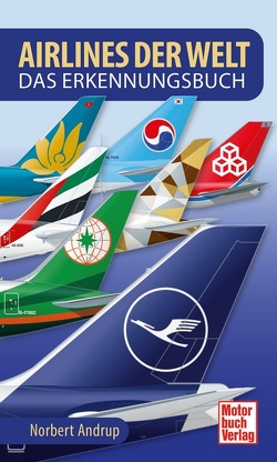 Airlines der Welt von Andrup,  Norbert