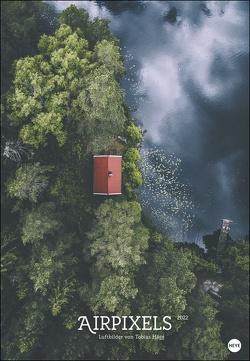 Airpixels Posterkalender 2022 von Hägg,  Tobias, Heye