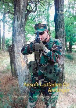Airsoft Leitfaden für Anfänger von Baxter,  Taylor E.