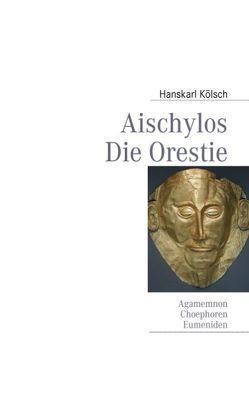 Aischylos von Kölsch,  Hanskarl